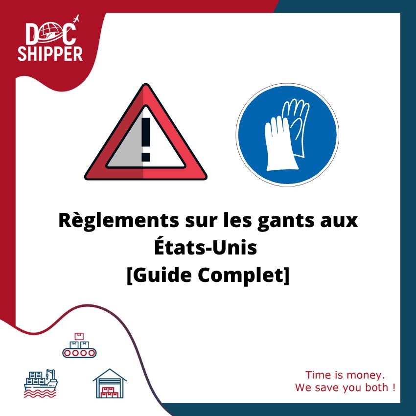 Règlements sur les gants aux États-Unis [Guide Complet]