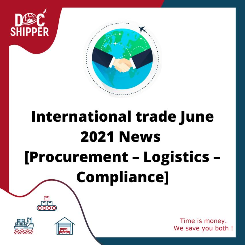 International trade News June 2021