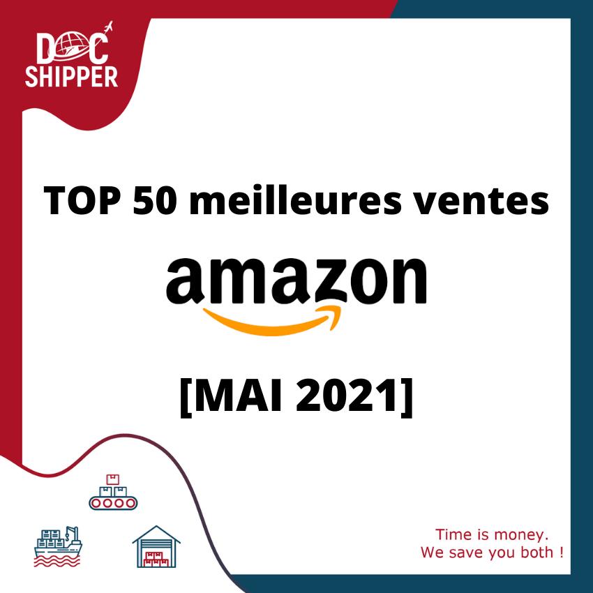 TOP 50 meilleures ventes Amazon Mai 2021