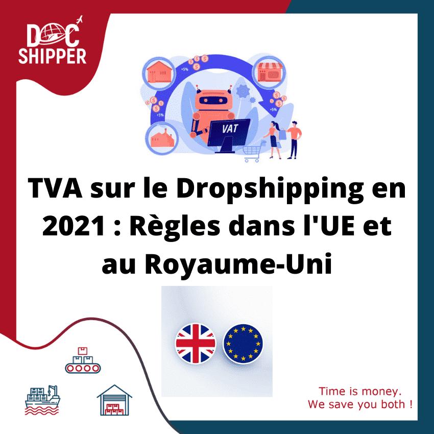 TVA sur le Dropshipping Règles dans l'UE et au Royaume-Uni