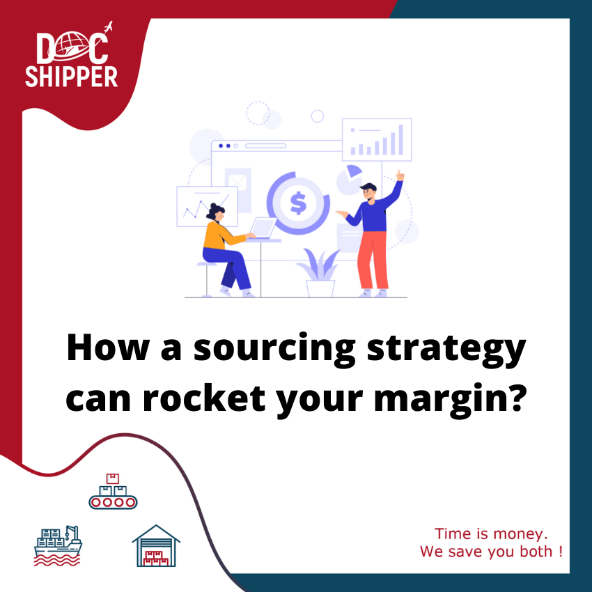 How a sourcing strategy can rocket your margin