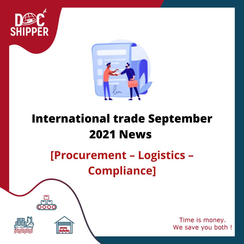 International trade September News [Procurement – Logistics – Compliance]