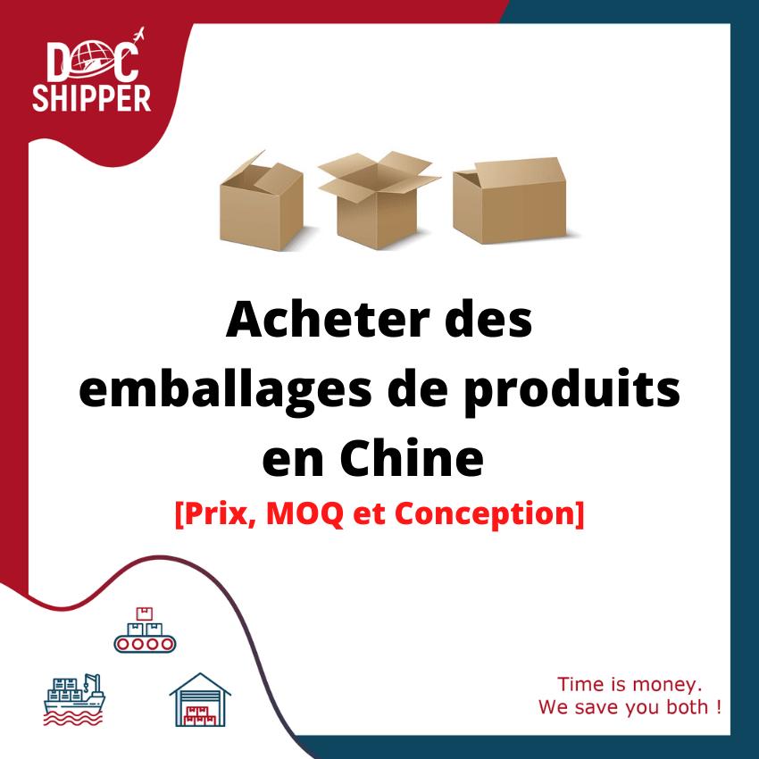 acheter des emballages de produits en chine